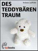 Andreas Laufhütte: Des Teddybären Traum