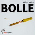 Michael Nolden: Bolle