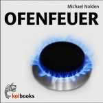 Michael Nolden: Ofenfeuer