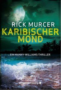 Rick Murcer: Karibischer Mond