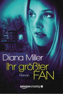 Diana Miller: Ihr größter Fan