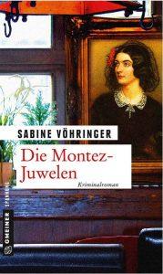 Sabine Vöhringer: Die Montez-Juwelen